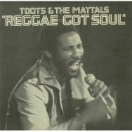 Toots--The-Maytals-Reggae-Got-Soul-408540